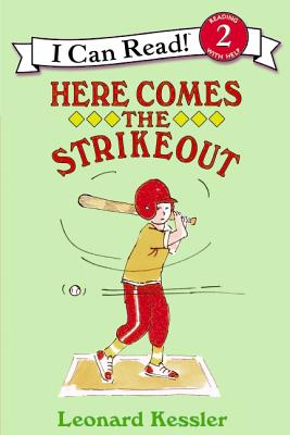 Here Comes the Strikeout By Kessler, Leonard