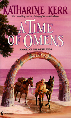 A Time of Omens By Kerr, Katharine