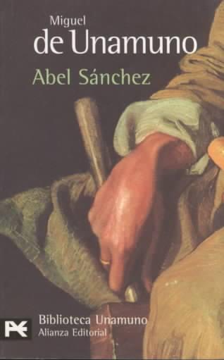 Abel Sanchez By Unamuno, Miguel De