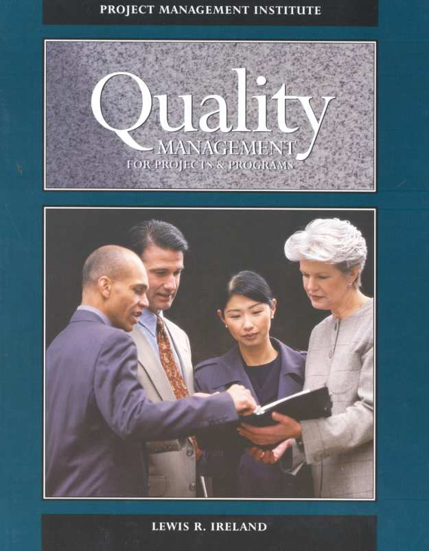 Quality Management for Projects and Programs By Ireland, Lewis R.